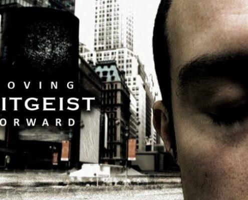 Zeitgeist The Movie. Moving Forward